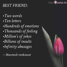best friend •two words quotes writings by bhuvnesh