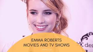Emma Roberts Movies and TV Shows ...