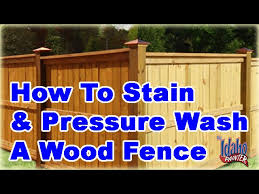 How To Powerwash Stain A Fence Tips Staining Or Painting A Fence Youtube