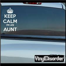Keep Calm I M An Aunt Decal Vinyl Wall Decals Car Decals Vinyl Wall Decals