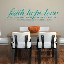 Bible Verse Wall Art 1 Corinthians 13 13 Wall Decal Faith Hope Love The Greatest Of These If Love Customvinyldecor Com