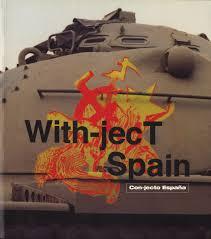 Fabian Marcaccio: With-ject Spain / Con-jecto España | Fabian MARCACCIO,  Raphael, RUBINSTEIN, David, RYAN, Fernando, CASTRO | 1st Edition