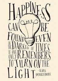 happiness can be found even in the darkest of time harry by akmo