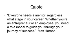 """welcome career door do you have a mentor quote """"everyone needs a"""