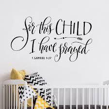 For This Child I Have Prayed Baby Nursery Wall Decals Baby Nursery Wall Decals Christian Wall Decals Nursery Wall Decals