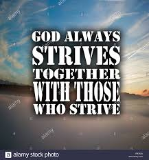inspirational quotes god always strives together those who