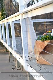 Diy Wire Railing Tutorial Dorsey Designs