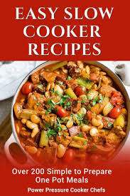 easy slow cooker recipes over 200