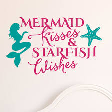 Enchantingly Elegant Mermaid Kisses And Starfish Wishes Wall Sticker Wayfair