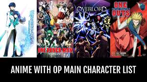 anime with op main character by
