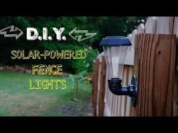 D I Y Solar Powered Fence Lights Youtube