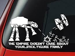 Amazon Com The Empire Doesn T Care About Your Stick Figure Atat Star Tie Fighter War Family Vinyl Decal Car Window Sticker Automotive