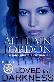 Loved By Darkness by Autumn Jordan #Review - Sinfully Wicked Book Reviews