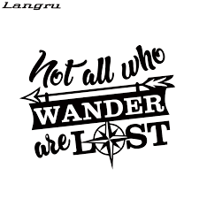 Langru Not All Who Wander Are Lost Humour Cool Graphics Travel Sticker Decal Rear Window Car Sticker Jdm Car Stickers Aliexpress