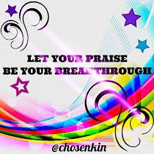 let praise be your breakthrough ✨✨ praise picsartoffici flickr
