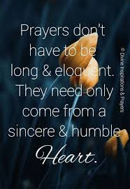 just a humble and true heart prayer quotes spiritual quotes