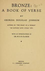 "Bronze"" by Georgia Douglas Johnson (1922)"