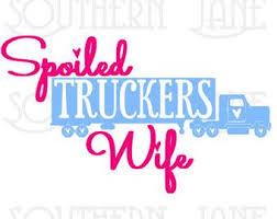 60 Wife Decals Ideas Wife Decals Truckers Wife