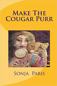 Make The Cougar Purr: Paris, Sonja, Day, Tahlia, Lahann-Reuter, Ute:  9781452824543: Amazon.com: Books