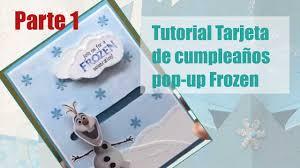 Como Hacer Tarjeta Popup Frozen Parte 1 5 Youtube