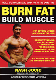 burn fat build muscle ebook by nash