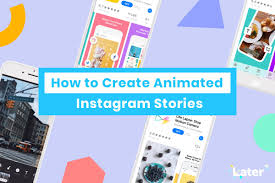 create animated insram stories