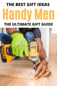 the best gifts for handy men saving