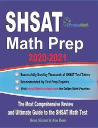 SHSAT Math Prep 2020-2021: The Most Comprehensive Review and Ultimate Guide  to the SHSAT Math Test eBook di Reza Nazari - 9781646122158 | Rakuten Kobo  Italia
