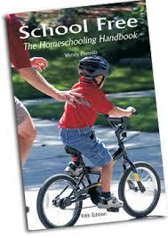 School Free: The Homeschooling Handbook