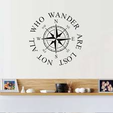 Not All Who Wander Are Lost Compass Wall Sticker Quotes Diy Wall Art Decal Vinyl Wallpaper For Living Room Home Decor Wallpapers For Wall Stickerwall Sticker Quotes Aliexpress