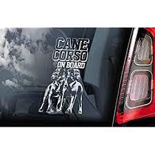Amazon Com Cane Corso On Board Car Window Sticker Beware Of The Dog Italian Mastiff Corsos Sign Decal V10 Home Kitchen