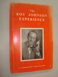 The Roy Johnson Experience: Roy (foreword by Ken Brooke) Johnson ...