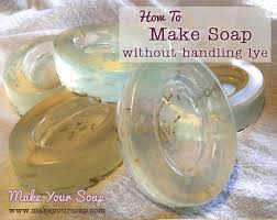 how to make soap without lye make