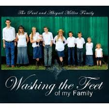 The Paul & Abigail Miller Family - Washing the Feet of My Family ...