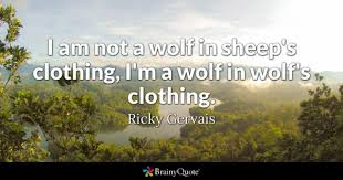 ricky gervais i am not a wolf in
