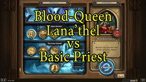Hearthstone: Blood-Queen Lana'thel with ...