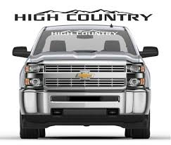 Unique Chevy High Country Windshield Banner Decal Sticker Check It Out Here Https Customstickershop Us Shop Windshield Chevy High Country Chevy Windshield