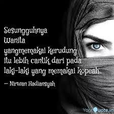 sesungguhnya wanita yan quotes writings by nirwan
