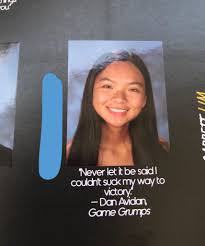 yearbooks are coming out so here s my senior quote from last year