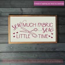 Seamstress Vinyl Art Decals Sew Little Time Sewing Room Wall Stickers Home Decor Ebay