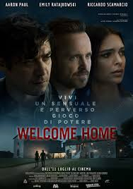 Welcome Home (2018) - MYmovies.it