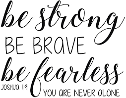 Amazon Com Joshua 1 9 Decal Christian Bible Scripture Verse Wall Decor Be Strong Be Brave Be Fearless You Are Never Alone Religious Vinyl Lettering For Home Church Office Or School