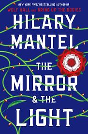 the mirror the light hilary mantel