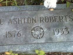 Charles Ashton Roberts Sr. (1876-1933) - Find A Grave Memorial