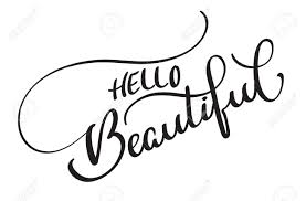 Hello Beautiful Vector Text On White Background. Calligraphy ...
