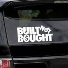 Built Not Bought Decal Set Of 2 Custom Built Car Decal Etsy