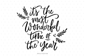 it s the most wonderful time of the year christmas quote svg