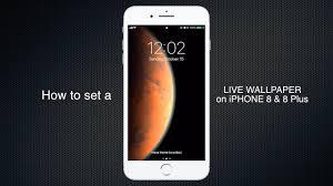 set live wallpaper on iphone 8 8 plus