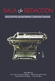 Fundación Periodismo presenta Guía de Periodismo y Derechos Humanos –  Fundación para el Periodismo