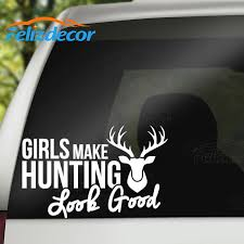 New Design Sticker Girls Make Hunting Look Good Decal Text Words Car Stickers Hunting Car Decals Vinyl Hunting Bumper L655 Car Stickers Aliexpress